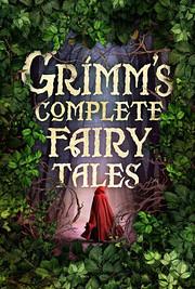 Grimm's complete fairy tales de Jacob Grimm