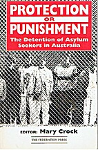 Protection or punishment?: The detention of…