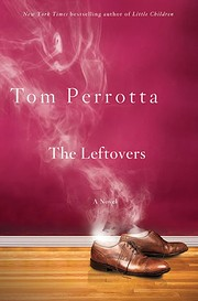 The Leftovers: A Novel by Tom Perrotta
