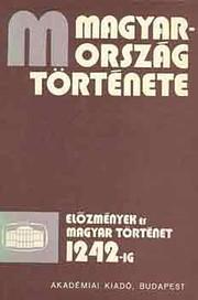 Magyarország története : tíz kötetben…