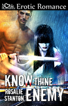 Know Thine Enemy by Rosalie Stanton