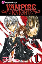 Vampire Knight, Volume 1 por Matsuri Hino