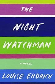 The Night Watchman: A Novel – tekijä:…