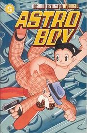 Astro Boy, Volume 5 by Osamu Tezuka