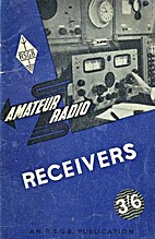 Amateur Radio Receivers by The Radio Society…