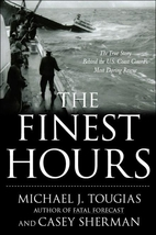 The Finest Hours: The True Story of the U.S.…