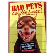 Bad Pets on the Loose By Allan Zullo…