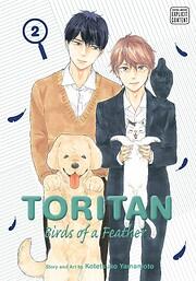 Toritan: Birds of a Feather, Vol. 2 (Volume…