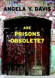 Are Prisons Obsolete? av Angela Y. Davis