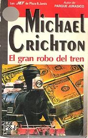 El Gran robo del tren de Michael Crichton