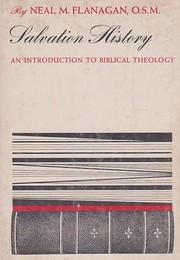 Salvation History de Neal M. Flanagan
