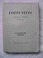 Edith Stein (1891 - 1942). Préface de H. I.…
