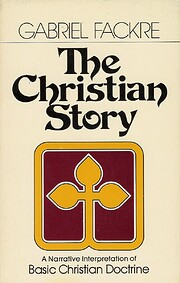 The Christian Story: A Narrative…