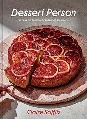 Dessert Person: Recipes and Guidance for…
