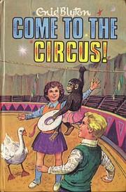 Come to the Circus (Rewards) av Enid Blyton