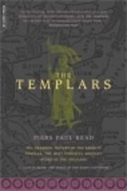 The Templars – tekijä: Piers Paul Read
