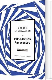Populismens århundrede – tekijä: Pierre…