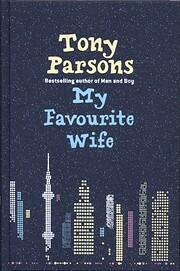 My Favourite Wife – tekijä: Tony Parsons