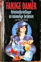 Dangerous Ladies by Nils Nordberg
