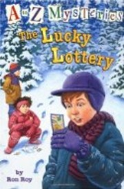 The Lucky Lottery (A to Z mysteries) de Ron…
