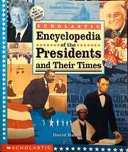 Scholastic Encyclopedia of the Presidents…