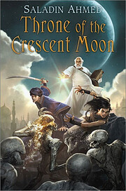 Throne of the Crescent Moon (Crescent Moon…
