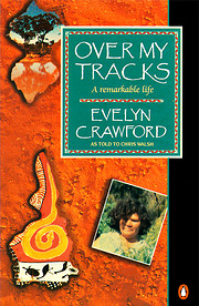 Over My Tracks: A Remarkable L (A Penguin…