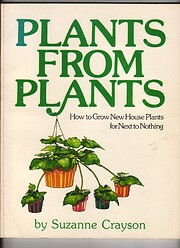 Plants from Plants: How To Grow New House…