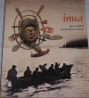Inua: Spirit World of the Bering Sea Eskimo…