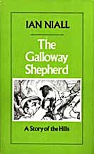 The Galloway Shepherd: a Story of the Hills…