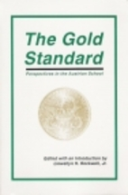 The Gold Standard: Perspectives in the…