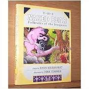 Naked Bear Folktales of Iroquois af John…