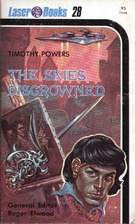 The Skies Discrowned by Tim Powers