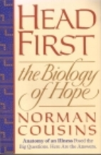 Head First: The Biology of Hope by Norman…