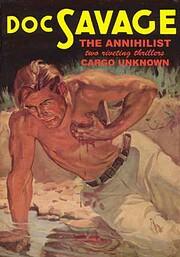 Doc Savage: The Annihilist Cargo Unkown #26…