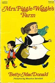 Mrs. Piggle-Wiggle's Farm: Mrs.…