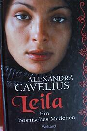 Leila: Ein bosnisches Mädchen de Alexandra…