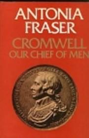 Cromwell, Our Chief of Men av Antonia Fraser