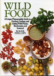 Wild Food: Assisted by Jacqui Hurst. by…