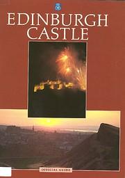 Edinburgh Castle (Official guides) de Great…