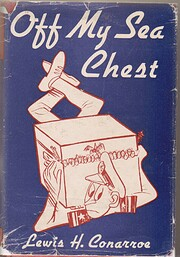 ...Off my sea chest av Lewis H. Conarroe