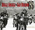 Hell's Angels of San Berdoo '65 : Inside the…