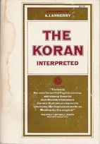 The Koran Interpreted (Arberry, 1957) by…