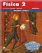 Física 2 by Rodríguez Ma. De la Luz