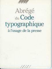 Abrégé du code typographique à l'usage de…