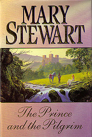 The Prince and the Pilgrim af Mary Stewart