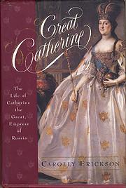 Great Catherine af Carolly Erickson