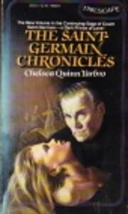 The Saint-Germain Chronicles – tekijä:…