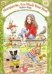 Marguerite, Go Wash Your Feet por Wallace…