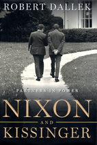 Nixon and Kissinger: Partners in Power by…